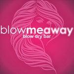 Blow Me Away Blow Dry Bar