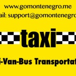 Taxi Van Bus all in one place inexpensive transportation from Podgorica Airport to any destination.               Reservations:  Phone+38269737787 support@gomontenegro.me www.gomontenegro.me