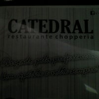 Photo taken at Catedral Restaurante Chopperia by Cléstinis C. on 12/31/2012