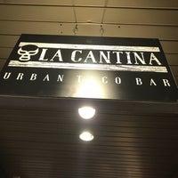 Photo taken at La Cantina - Urban Taco Bar by Guzmar Angel G. on 11/27/2017
