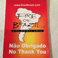Photo taken at Fire of Brazil by Jim S. on 4/29/2013
