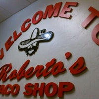 Photo taken at Roberto's Taco Shop by Mike H. on 11/23/2011