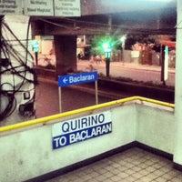 Photo taken at LRT 1 (Quirino Station) by Nhiee K. on 4/26/2013