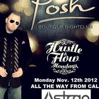 ... Photo taken at Posh Boutique Nightclub by Michael A. on 11/13/2012 ...