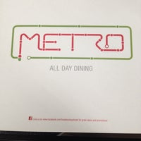 Photo taken at Metro All Day Dinning by İ İ. on 10/6/2013