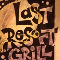 Photo taken at Last Resort Grill by Carlton M. on 3/17/2012
