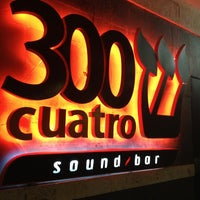 Photo taken at 300 Cuatro: Sound/Bar by Wilfredo on 2/15/2013