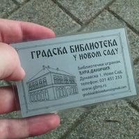 Photo taken at Gradska biblioteka u Novom Sadu by Jovan on 6/24/2014