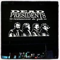 Photo taken at Dead Presidents Pub & Restaurant by John D. on 3/29/2013