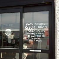Photo taken at Delta  County Credit Union by Ellie N. on 10/17/2012