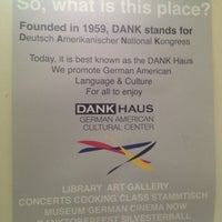 Photo taken at DANK Haus German American Cultural Center by Danie L. on 3/12/2013