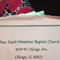 Photo taken at True Faith Primitive Baptist Church 4859 W. Chicago Ave. Chicago IL. 60651 by Monica B. on 5/22/2014