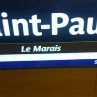 Photo taken at Métro Saint-Paul – Le Marais [1] by Halim R. on 8/22/2012