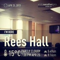 Photo taken at Rees Hall by Rhea on 4/25/2013