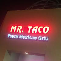 Photo taken at Mr Taco : Fresh Mexican Grill by Jon D. on 7/19/2017