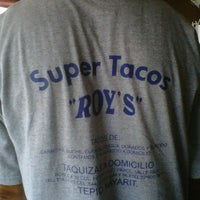 "Photo taken at Super Tacos ""Roy's"" by Oliver F. on 5/5/2012"