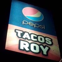Photo taken at Tacos Roy by Jaelita L. on 11/11/2013