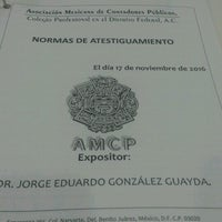 Снимок сделан в Asociación Mexicana de Contadores Públicos пользователем Teneno R. 11/17/2016