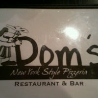 Photo taken at Dom's N.Y. Style Pizzeria by Melanie M. on 5/10/2012