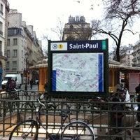 Photo taken at Métro Saint-Paul – Le Marais [1] by R A. on 12/31/2010