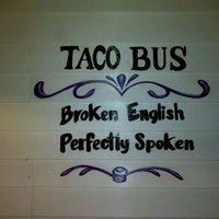 Photo taken at Taco Bus by John H. on 11/26/2011