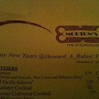 Photo taken at Morton's The Steakhouse by Howard R. on 12/31/2011