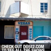 Photo prise au Hotel Vegas par Do512 le3/12/2011
