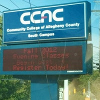 Photo taken at CCAC South Campus by Sharon N. on 8/24/2012