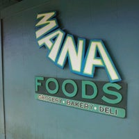 Photo taken at Mana Foods by Tory P. on 7/20/2012