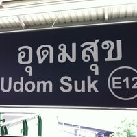 Photo taken at BTS Udom Suk (E12) by Piak P. on 4/23/2012