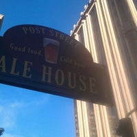 Photo taken at Post Street Ale House by Bryan B. on 6/30/2012