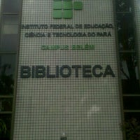 Photo taken at IFPA - Instituto Federal de Educação, Ciência e Tecnologia do Pará by Ivan M. on 3/9/2012