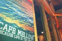 Cafe Mellow