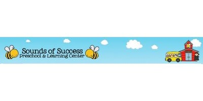 Sounds of Success: Preschool and Learning Center