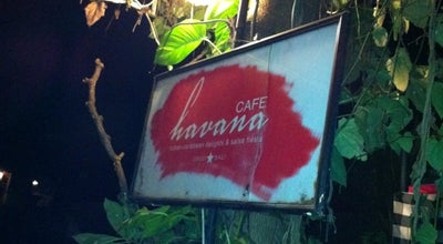 Photo of Restaurant Cafe Havana at Jl.dewi Sita, Gianyar 80571, Indonesia