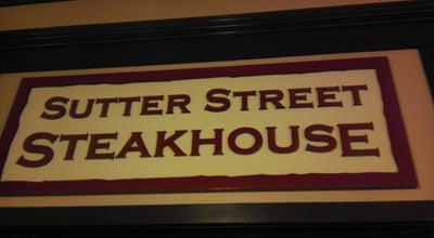 Photo of American Restaurant Sutter Street Steakhouse at 604 Sutter St, Folsom, CA 95630, United States