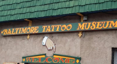 Photo of Tourist Attraction Baltimore Tattoo Museum at 1534 Eastern Ave, Baltimore, MD 21231, United States