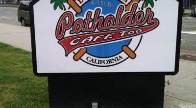 Photo of American Restaurant The Potholder Cafe Too at 301 W Broadway, Long Beach, CA 90802, United States