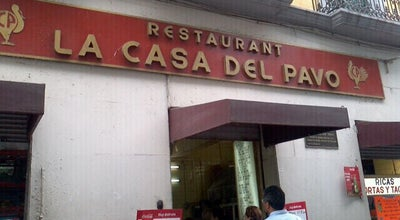 Photo of Mexican Restaurant La Casa Del Pavo at Peatonal Motolinia 40, Cuauhtemoc 06000, Mexico