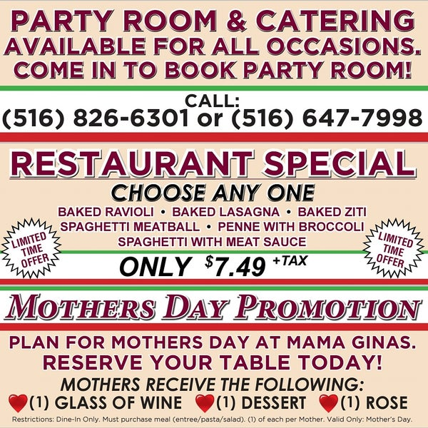 Great for any special occasion! Accepting reservations for Mother's Day! Call Today: (516) 826-6301
