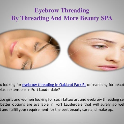 Eyebrow Threading Fort Lauderdale Fl Best Eyebrow For You 2017