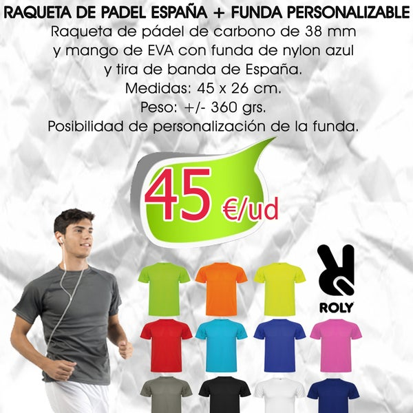 Oferta quincenal: Pala Pádel España + Camiseta Técnica. NO se requieren cantidades mínimas.