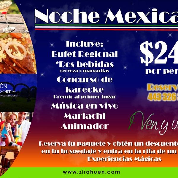 Reserva tu lugar para la noche mexicana a los teléfonos 443 326 3301 y 434 353 4042