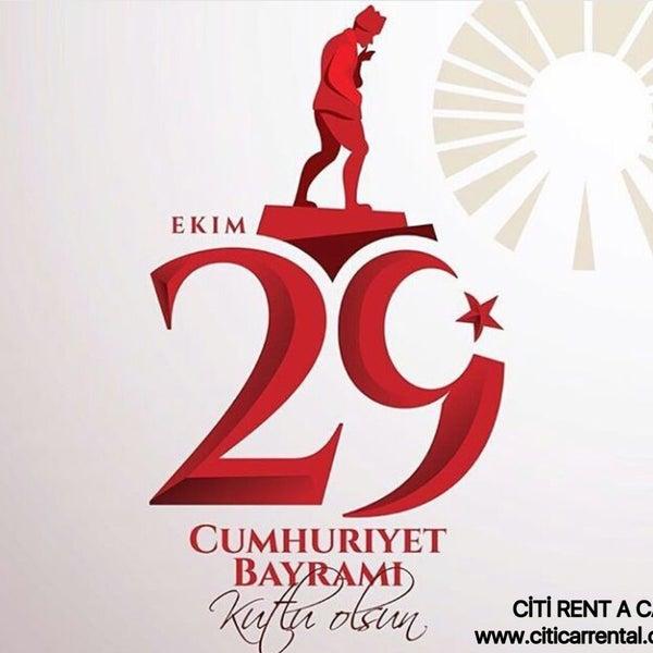 29 Ekim Cumhuriyet Bayramı'mız kutlu olsun. Ne Mutlu Türküm diyene! www.citicarrental.com 0232 422 1 909