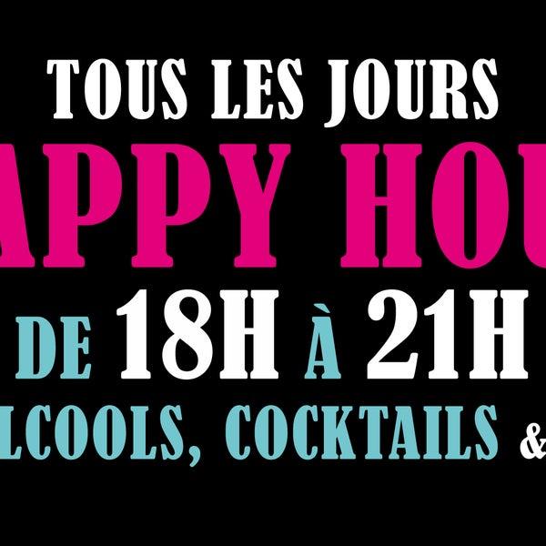 Happy Hour tous les jours de 18h à 21h !