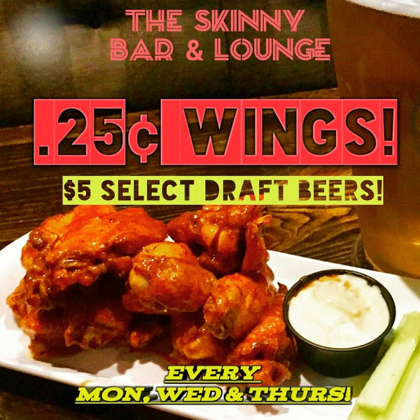 .25 cent wings every Monday, Wednesday & Thursday