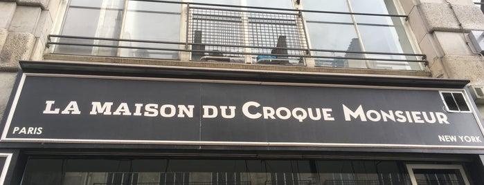 La Maison du Croque Monsieur is one of restau spécialités.