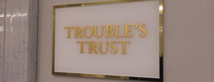 Trouble's Trust is one of New Bars to Try.