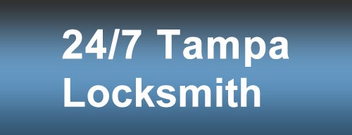 24/7 Tampa Locksmith