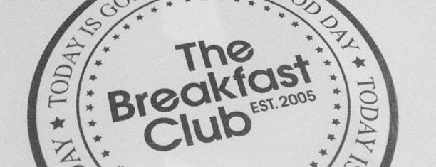 The Breakfast Club is one of London, baby!.